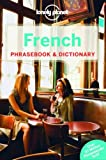Lonely Planet French Phrasebook & Dictionary (lonely P...