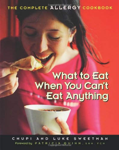 What To Eat When You Can'T Eat Anything: The Complete Allergy Cookbook front-986824
