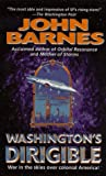 Washington's Dirigible (Timeline Wars, No.2) (006105660X) by Barnes, John