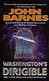 Washington's Dirigible (Timeline Wars, No.2) (006105660X) by Barnes, John