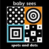 Chez Picthall BABY SEES SPOTS & DOTS