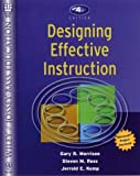 img - for Designing Effective Instruction, 4th Edition book / textbook / text book