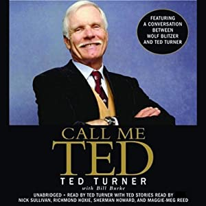 Call Me Ted | [Ted Turner, Bill Burke]