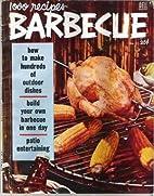 1000 Recipes Barbecue by Dell Magazine