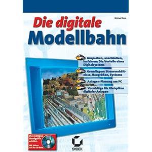 Die digitale Modellbahn. Mit CD-ROM [Taschenbuch]