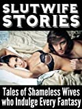 img - for Slutwife Stories: Tales of Shameless Wives who Indulge Every Fantasy book / textbook / text book