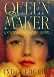 Queenmaker: A Novel of King David's Queen (0312289189) by India Edghill