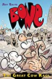 Bone Volume 2: The Great Cow Race (0439706246) by Smith, Jeff