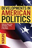 img - for Developments in American Politics 7 book / textbook / text book