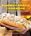 The Summer Shack Cookbook: The Comple...