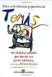 Esta es la historia pequenita de Tomas: un elefante grande que queria ser perro salchicha (Spanish Edition)