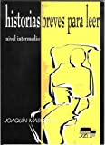Historia Breves Para Leer: 2nd Level (Historias Breves) (Spanish Edition)