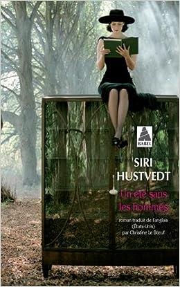Un été sans les hommes - Siri Hustvedt