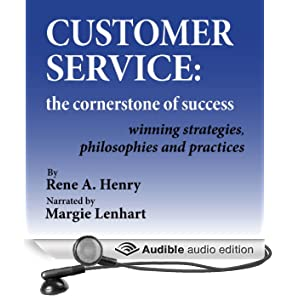 Customer Service: The Cornerstone of Success (Unabridged)