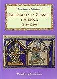 img - for Berenguela la Grande y su  poca (1180-1246) book / textbook / text book