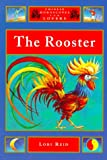 The Rooster (Chinese Horoscopes for Lovers) (1852307706) by Reid, Lori
