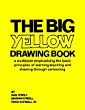 img - for The Big Yellow Drawing Book: A workbook emphasizing the basic principles of learning,teaching and drawing through cartooning. book / textbook / text book