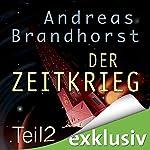 Zeitkrieg 2 (Das Kantaki-Universum 6)   Andreas Brandhorst
