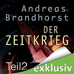 Zeitkrieg 2 (Das Kantaki-Universum 6) Hörbuch