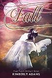 Fall (Roam Series, Book Two)