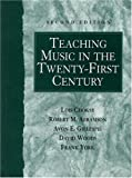 img - for By Lois Choksy - Teaching Music in the Twenty-First Century: 2nd (second) Edition book / textbook / text book