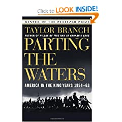 Parting the Waters : America in the King Years 1954-63 by Taylor Branch