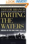 Parting the Waters : America in the K...