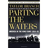 Parting the Waters : America in the King Years 1954-63 ~ Taylor Branch