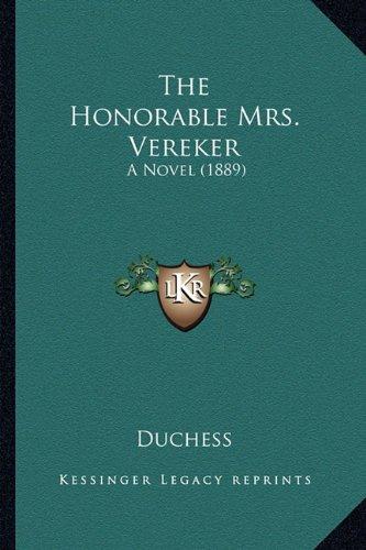 The Honorable Mrs. Vereker: A Novel (1889)