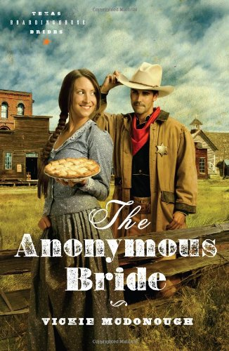Image of The Anonymous Bride (Texas Boardinghouse Brides, Book 1)