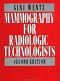 img - for Mammography for Radiologic Technologists book / textbook / text book