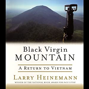 Black Virgin Mountain: A Return to Vietnam | [Larry Heinemann]