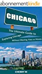 Chicago for Tourist!: The Ultimate Gu...