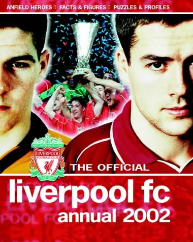 The Official Liverpool FC Annual 2002