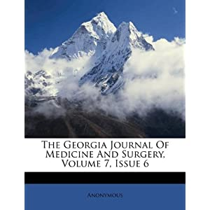 The Georgia Journal Of Medicine And Surgery, Volume 7, Issue 6