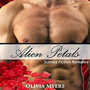 Science Fiction Romance: Alien Petals Audiobook