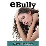 eBully ~ Dave Conifer