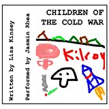 Children of the Cold War