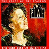 Voice of the Sparrow: Very Best of Edith Piaf an album by Edith Piaf