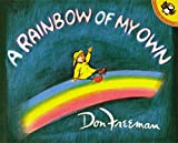 A Rainbow of My Own (0140503285) by Freeman, Don