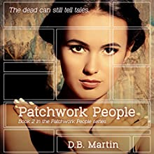 Patchwork People, Book 2 Audiobook by D B Martin Narrated by Rob Groves