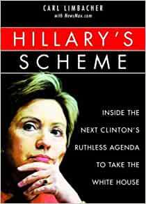 Hillary's Scheme: Inside the Next Clinton's Ruthless