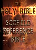 The Holy Bible : Scofield Reference Bible
