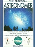 Practical Astronomer (0671693034) by Jones, Brian