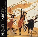 echange, troc MIQUEL BARCELO - Obra sobre papel, 1979-1999