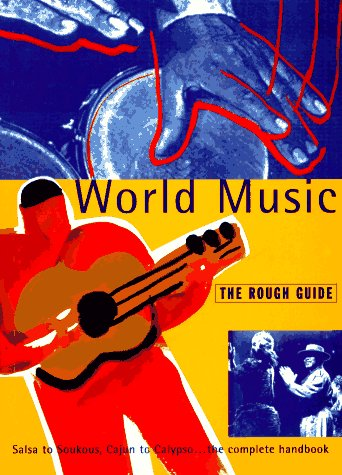 World Music: The Rough Guide, First Edition (Rough Guides)