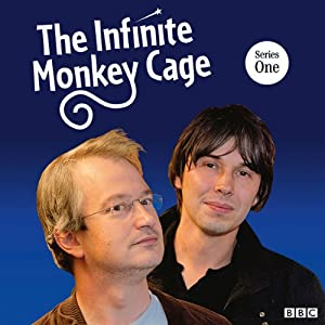 The Infinite Monkey Cage: Complete Series 1 (BBC Radio 4) | [Brian Cox]
