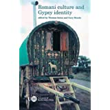 Romani Culture and Gypsy Identityby T.A. Acton
