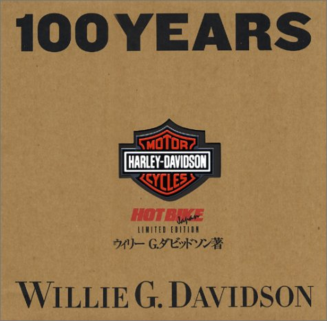 100 YEARS OF HARLEY‐DAVIDSON 日本語版