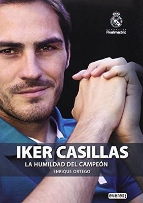 Iker Casillas: La humildad del campeon / The Humility of the Champion (Spanish Edition)